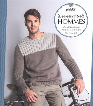 Les essentiels hommes : 13 modèles à tricoter dans 2 qualités de by COLLECTIF