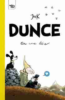 Dunce Tome 1 En roue libre by Jens K. Styve