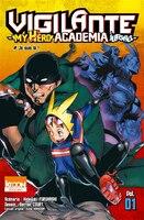 My hero academia illegals 01 Vigilante
