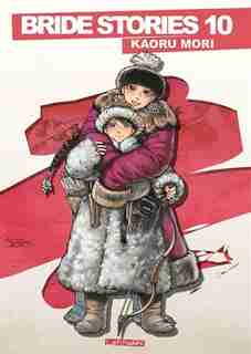 BRIDE STORIES 10 by Kaoru Mori