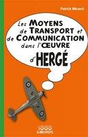 Les moyens de transport et de communication dans l'oeuvre d'Herg