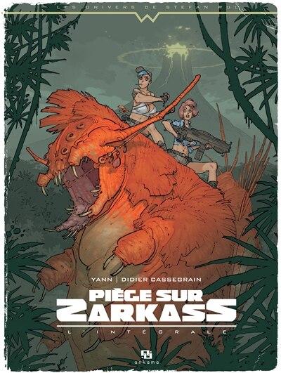 Piège Sur Zarkass : L'intégrale by Didier Yann