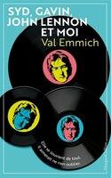 Syd, Gavin, John Lennon Et Moi