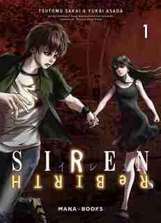 Siren rebirth Tome 1 de Tsutomu Sakai