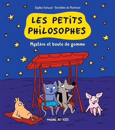 Petits philosophes t01 -mysteres et.. by Sophie Furlaud