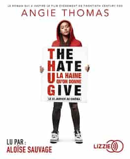 CD The Hate You Give de Angie Thomas