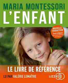 CD L'ENFANT de Maria Montessori