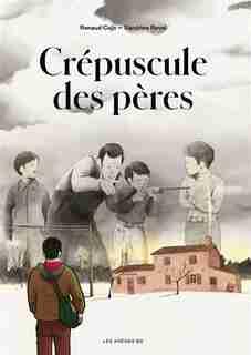 Le crépuscule des pères by Renaud Cojo
