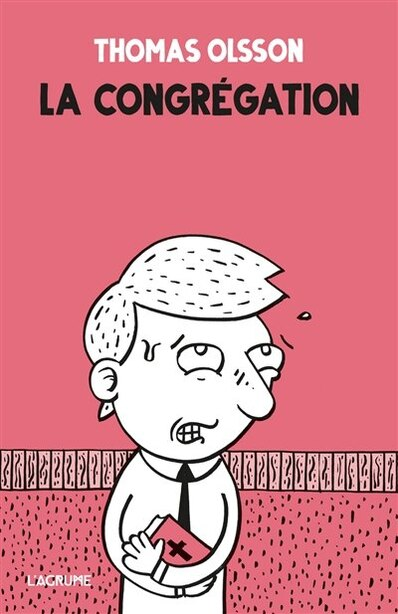Congrégation (La) by Ingrid Olsson