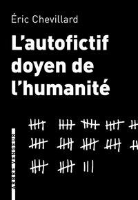 Autofictif doyen de l'humanité (L')