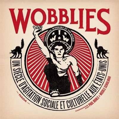 Wobblies by COLLECTIF