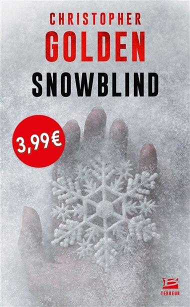 Snowblind (petit prix imaginaire) by Christopher Golden