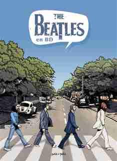 Les Beatles En Bd by Michels Mabel