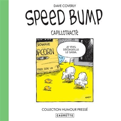 Speed Bump - Capillotracte by Dave Coverly