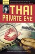 Thai Private Eye by Warren Olson
