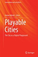 Playable Cities: The City As A Digital Playground