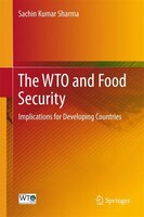The Wto And Food Security: Implications For Developing Countries