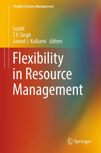 Flexibility In Resource Management by Sushil