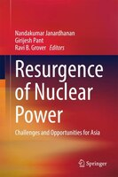 Resurgence Of Nuclear Power: Challenges And Opportunities For Asia