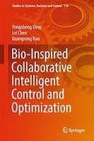Bio-inspired Collaborative Intelligent Control And Optimization