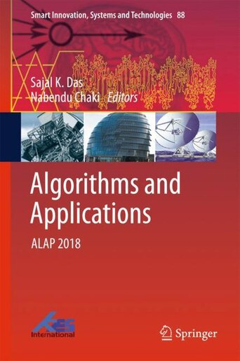 Algorithms And Applications: Alap 2018 by Sajal K. Das