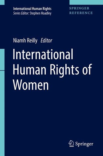 International Human Rights Of Women by Niamh Reilly