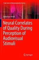 Neural Correlates of Quality During Perception of Audiovisual Stimuli