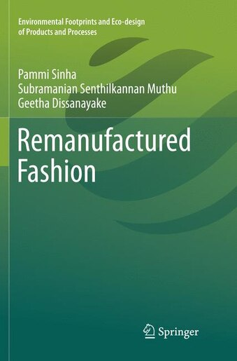 Remanufactured Fashion by Pammi Sinha