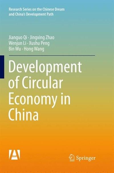 Development Of Circular Economy In China by Jianguo Qi