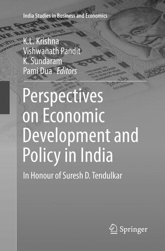 Perspectives On Economic Development And Policy In India: In Honour Of Suresh D. Tendulkar by K.L. Krishna
