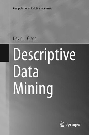 Descriptive Data Mining by David L. Olson