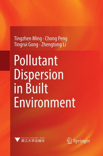 Pollutant Dispersion In Built Environment by Tingzhen Ming