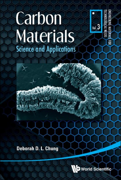 Carbon Materials: Science And Applications by Deborah D L Chung