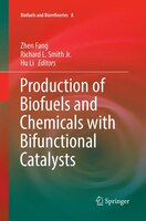 Production of Biofuels and Chemicals with Bifunctional Catalysts