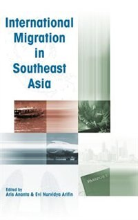 International Migration in Southeast Asia by Institute of Southeast Asian Studies
