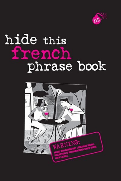 Hide This French Phrase Book by N/A APA Editors
