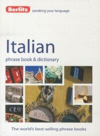 Berlitz Italian Phrase Book & Dictionary