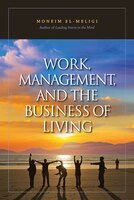 Work, Management and the Business of Living