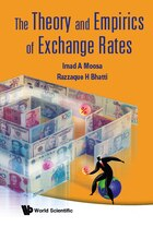 The Theory and Empirics of Exchange Rates