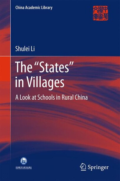 "The ""states"" In Villages: A Look at Schools in Rural China by Li Shulei"