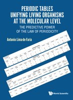 Periodic Tables Unifying Living Organisms At The Molecular Level: The Predictive Power Of The Law…