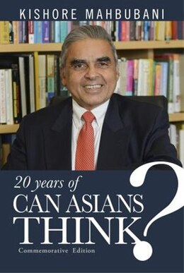 Book Can Asians Think?: Fourth Edition by Kishore Mahbubani