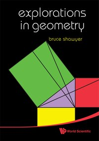 Explorations in Geometry