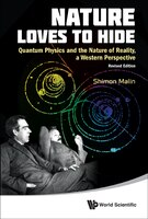 Nature Loves to Hide: Quantum Physics and the Nature of Reality, A Western Perspective (Revised…