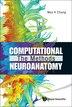 Computational Neuroanatomy: The Methods by Moo K Chung