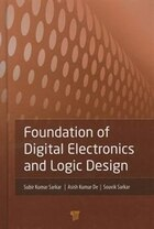 Foundation of Digital Electronics and Logic Design