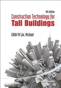 Construction Technology For Tall Buildings () by Yit Lin Chew