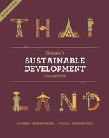 Thailand's Sustainable Development Sourcebook: Updated And Augmented