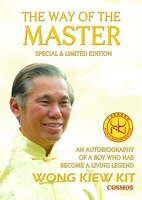 The Way of the Master (Special & Limited Edition): An Autobiography of a Boy Who Has Become a…