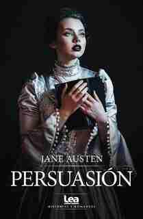 Persuasión by Rosa Gómez